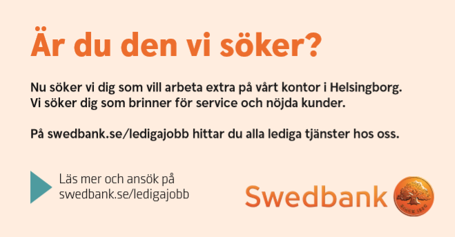 Swedbank söker studenter som vill jobba extra i Helsingborg